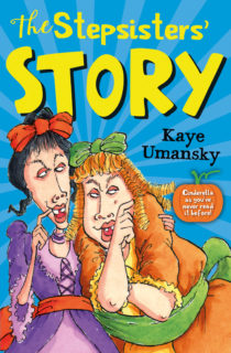 An image of The Stepsisters' Story cover. Featuring an illustration of the ugly stepsisters looking wicked and conspiring.