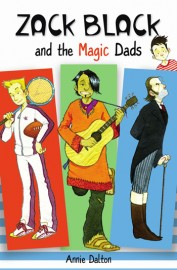 Zack Black and the Magic Dads by Annie Dalton