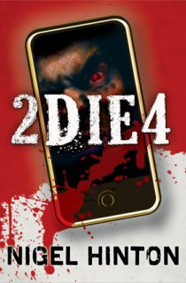 2 Die 4 by Nigel Hinton