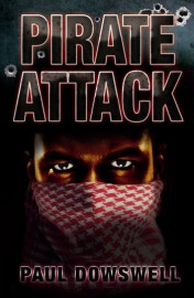 Pirate Attack by Paul Dowswell
