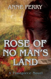 Rose of No Man's Land by Anne Perry