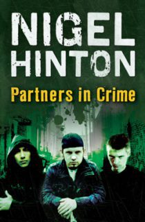 Partners in Crime by Nigel Hinton