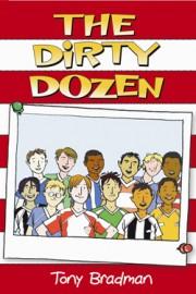 The Dirty Dozen by Tony Bradman