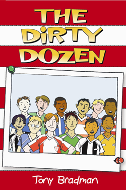 The Dirty Dozen by Tony Bradman