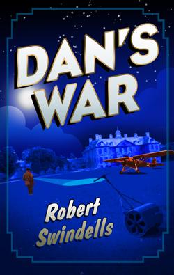 Dan's War by Robert Swindells