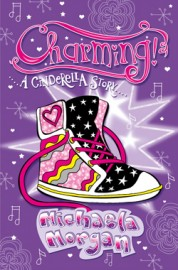 Charming! A Cinderella Story by Michaela Morgan
