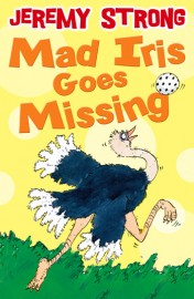 Mad Iris Goes Missing by Jeremy Strong