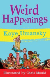 Weird Happenings by Kaye Umansky