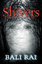 Shivers by Bali Rai