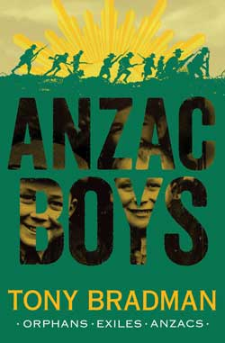 Anzac Boys by Tony Bradman
