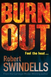 Burnout by Robert Swindells