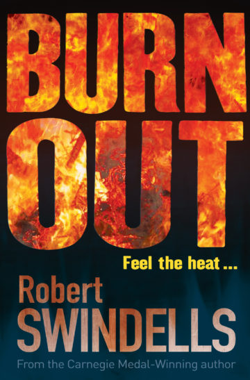 Burnout by Robert Swindells