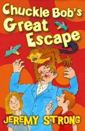 Chuckle Bob's Great Escape by Jeremy Strong