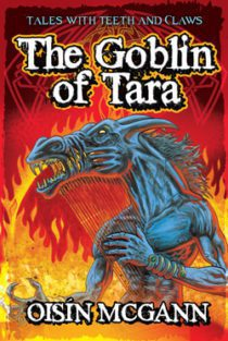 The Goblin of Tara by Oisin McGann