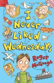 I Never Liked Wednesdays by Roger McGough