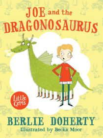 Joe and the Dragonosaurus by Berlie Doherty