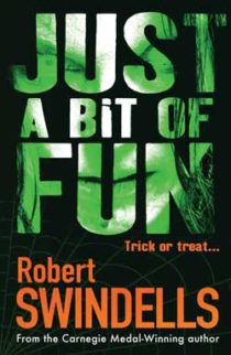 Just a Bit of Fun by Robert Swindells