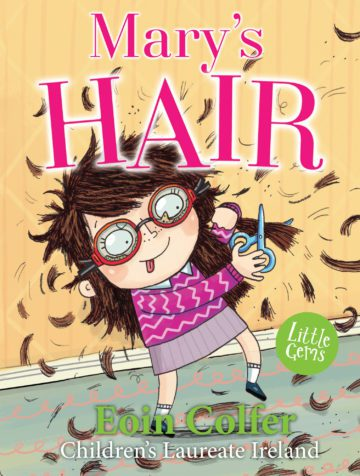 Mary's Hair by Eoin Colfer