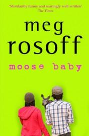 Moose Baby by Meg Rosoff