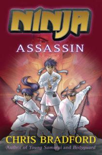 Ninja: Assassin by Chris Bradford