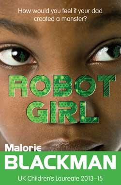 Robot Girl by Malorie Blackman