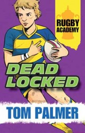 Rugby Academy: Deadlocked by Tom Palmer