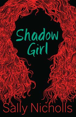 Shadow Girl by Sally Nicholls