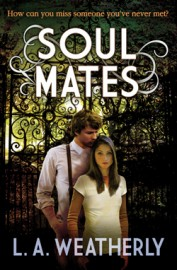 Soul Mates by L.A. Weatherly