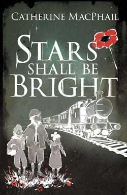 Stars Shall Be Bright by Catherine MacPhail