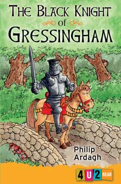 The Black Knight of Gressingham 4u2read by Philip Ardagh