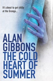 The Cold Heart of Summer by Alan Gibbons