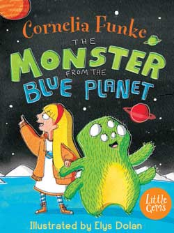 The Monster from the Blue Planet by Cornelia Funke