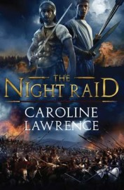The Night Raid by Caroline Lawrence