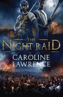 The Night Raid by Caroline Lawrence