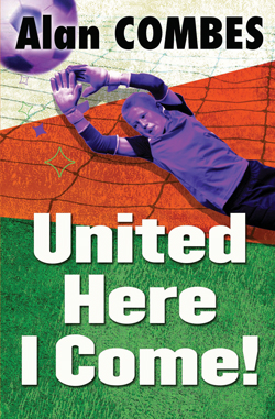 United Here I Come! by Alan Combes