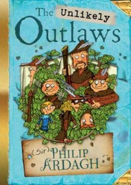 The Unlikely Outlaws by Philip Ardagh
