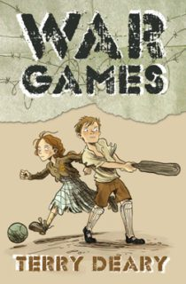 War Games by Terry Deary