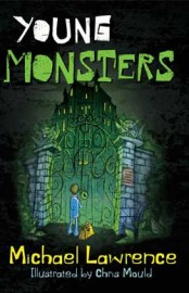 Young Monsters by Michael Lawrence