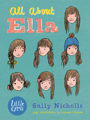 All About Ella by Sally Nicholls, illustrated by Hannah Coulson