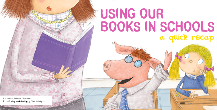 Banner image for the blog Using Our Books In Schools