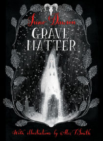 Cover Image of GRAVE MATTER by Juno Dawson