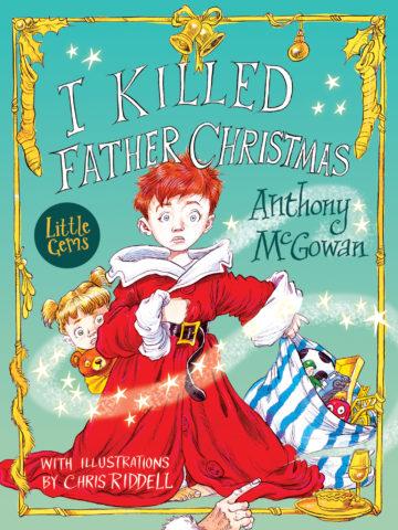 I Killed Father Christmas