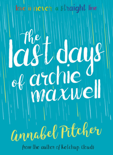 Last Days of Archie Maxwell – 9781781127285