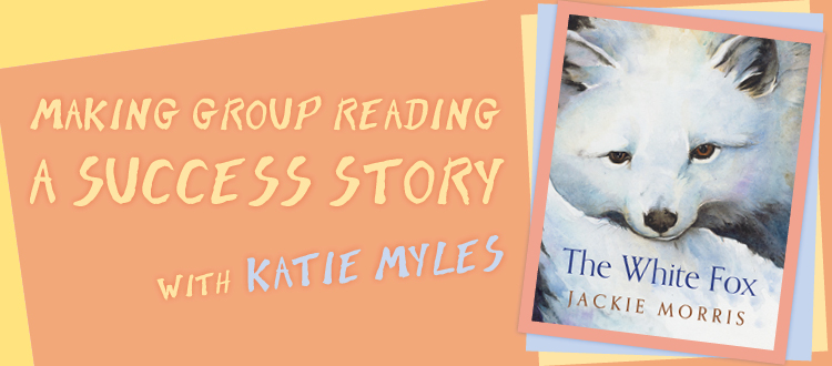 Banner image for the blog Making Group Reading a Success Story