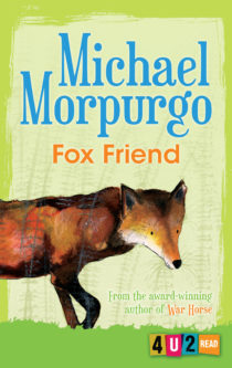 Cover image for Fox Friend (4u2read) by Michael Morpurgo