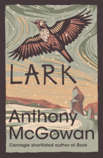 Cover image for Lark by Anthony McGowan. Features an illustration of a Lark flying over a snowy scene.
