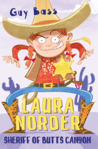 Cover Image for Laura Norder - illustration of young red haired girl dressed like a Wild West Sheriff, she stands in front of some cacti with her hands above her holster like she's ready to shoot (her slingshot!). The words LAURA NORDER: SHERIFF OF BUTTS CANYON are shown at the bottom of the image