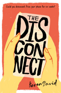 Cover image for THE DISCONNECT by Keren David - Shows an illustration of two hands holding the words The Disconnect as if they were a mobile phone