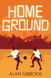 Cover image for HOME GROUND by Alan Gibbons - illustration shows two young boys playing football in front of the silhouette of a war torn city