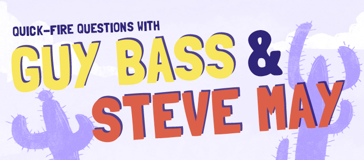 A graphic showing the words quick-fire questions with Guy Bass and Steve May
